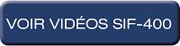 SIF-400 – Voir vidéos