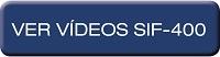 SIF-400 – Ver vídeo