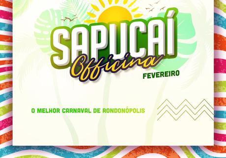 CARNAVAL RONDONÓPOLIS - Officina Sapucai