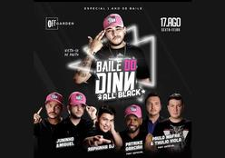 OFFICINA - Baile do Dinn 17 de Agosto