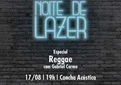 NOITE DE LAZER - Sesc Rondonópolis 17 de Agosto