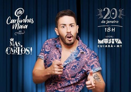 Musiva traz a Cuiabá  o rei do instagram Carlinhos Maia - dia 20 de janeiro