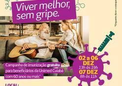 Viver Bem disponibiliza vacina contra gripe gratuita para idosos beneficiários Unimed Cuiabá