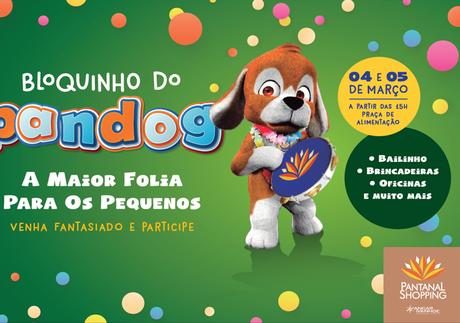 PANTANAL SHOPPING REALIZARÁ BLOQUINHO DO PANDOG PARA CRIANÇAS E PETS