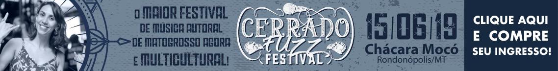 Cerrado Fuzz Festival 16 de junho de 2019
