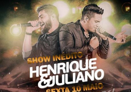 Henrique e Juliano - 10 de Maio - Musiva/Cuiabá