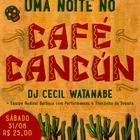 Malcom Club revive as noites apimentadas do Café Cancún neste sábado