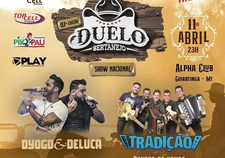 Duelo Sertanejo terá dois Shows Nacionais no sábado de aleluia em Guiratinga