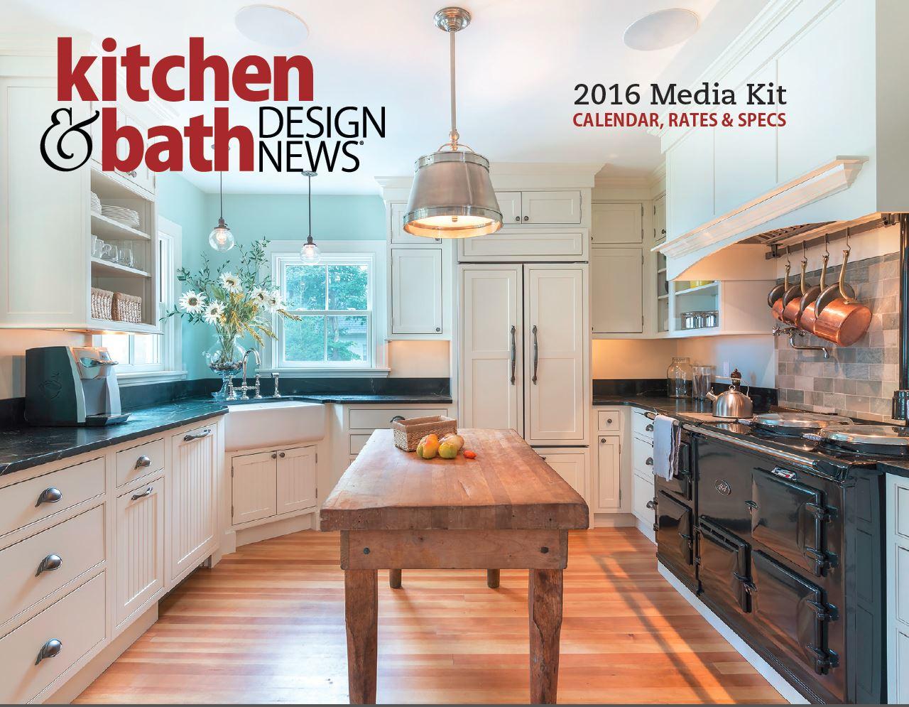 2016 Kitchen & Bath Design News Media Kit | For Residential Pros