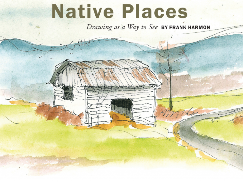 Frank Harmon's Native Places Blog Is Now a Book