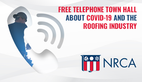 Register Now for NRCA's COVID-19 Telephone Town Hall