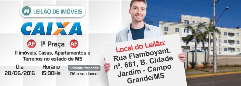 Leil�o im�veis Caixa 28/06/16 - Campo Grande/MS