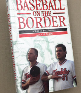 Baseball On The Border by Alan M. Klein