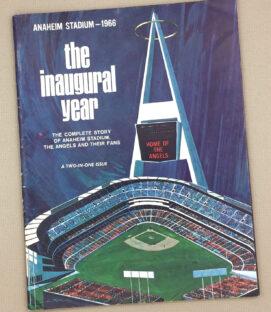 Anaheim stadium 1966 The Inaugural Year