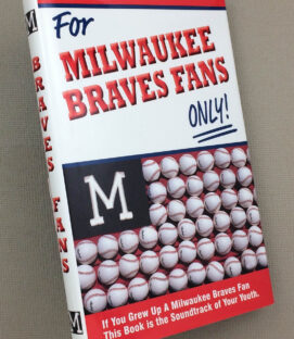 For Milwaukee Braves Fans Only