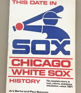This Date In Chicago White Sox History
