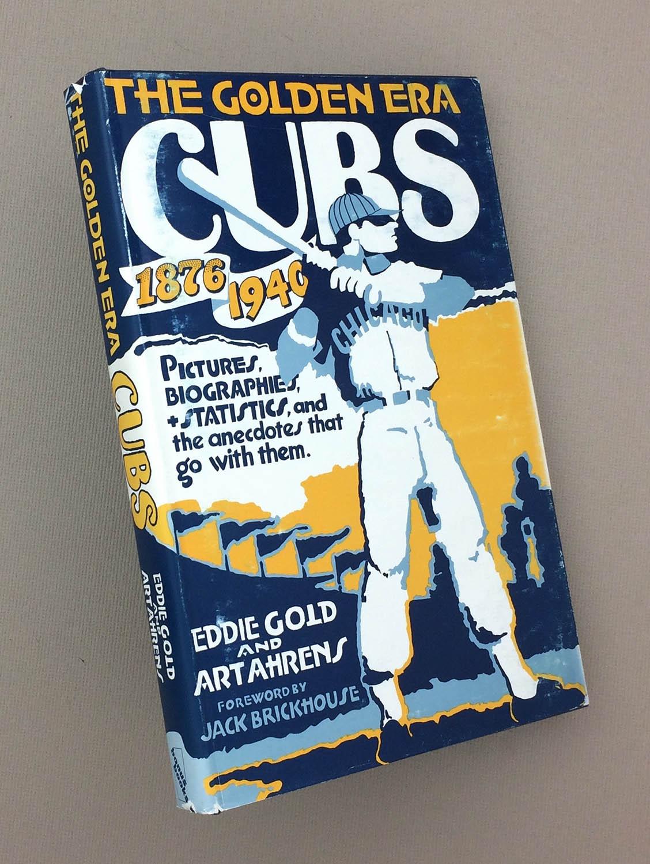 The Golden Era Cubs, 1876-1940