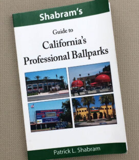 Shabram's Guide to California's Professional Ballparks