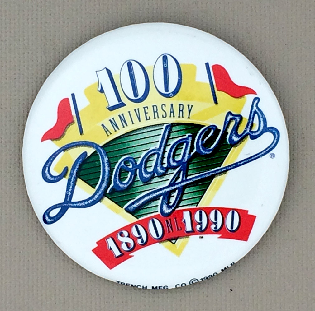 1990 Los Angeles Dodgers 100 Year Anniversary  Button