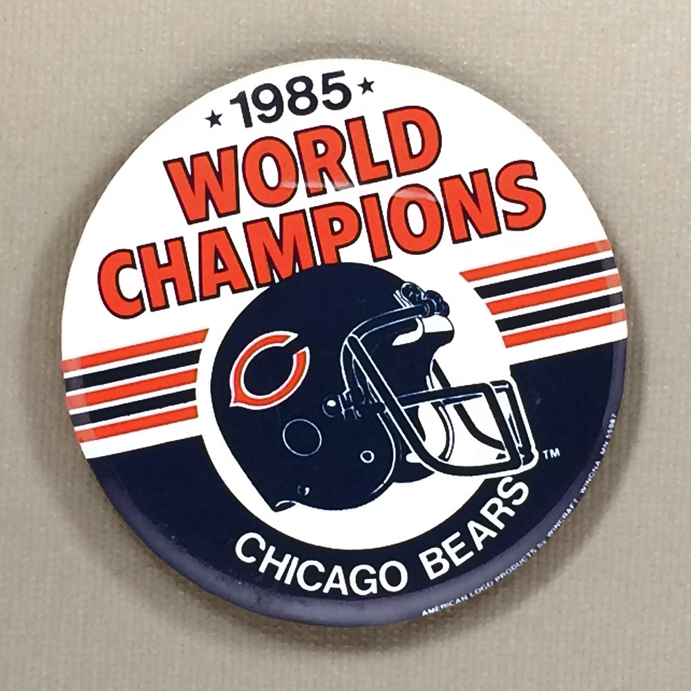 1985 World Champion Chicago Bears Team Button