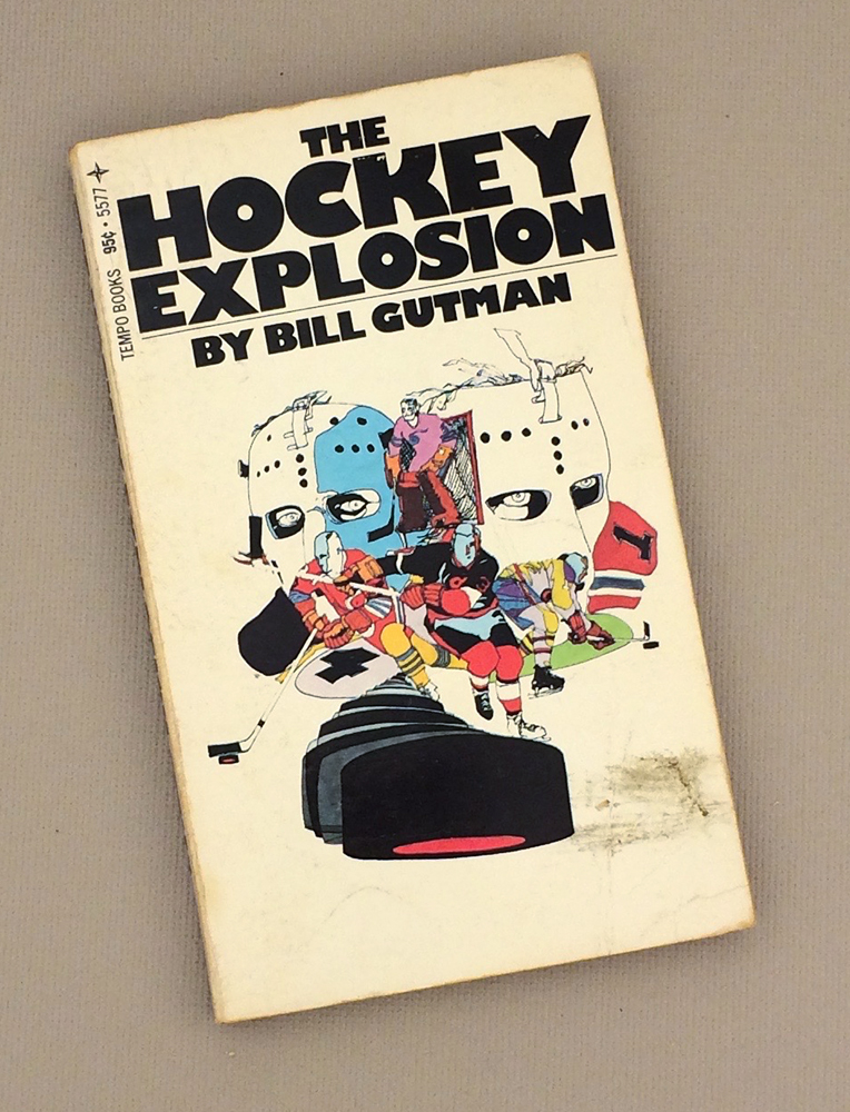 The Hockey Explosion by Bill Gutman 1973