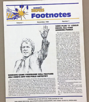 San Diego Sockers Footnotes Inaugural Edition