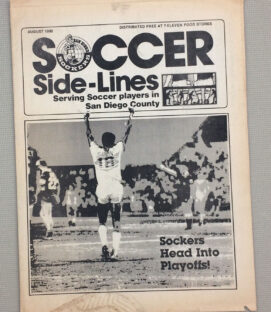 San Diego Sockers August 1980 Soccer Sidelines