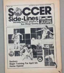 San Diego Sockers March 1980 Soccer Sidelines
