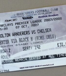 October 7th, 2007 Bolton Wanderers vs Chelsea Ticket Stub