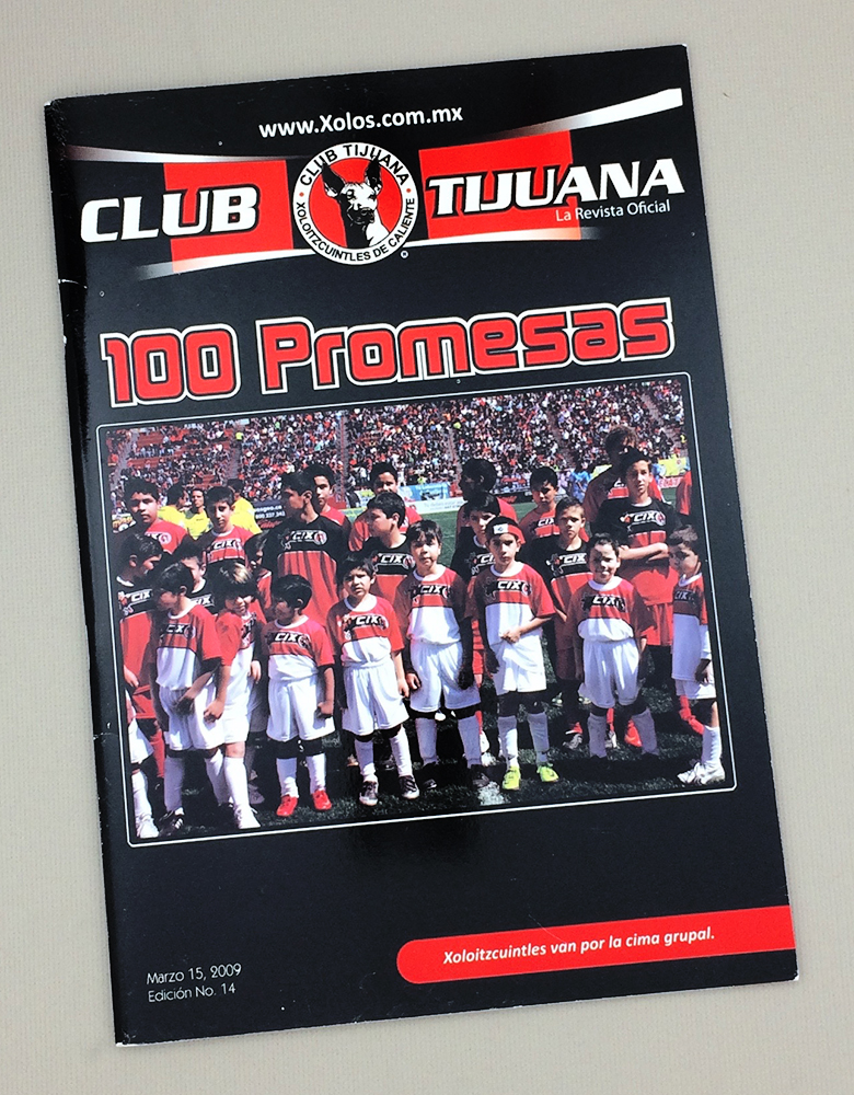March 15th, 2009 Xolos Program