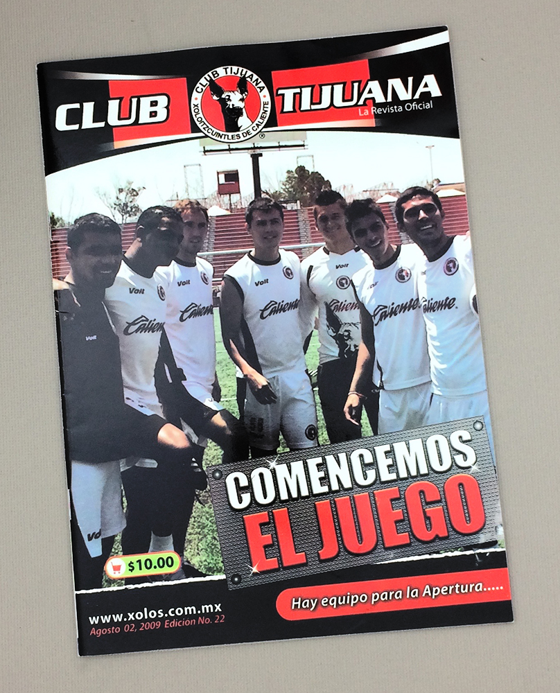 August 2nd, 2009 Xolos Program
