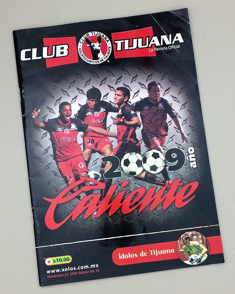 November 22nd, 2009 Xolos de Tijuana Program