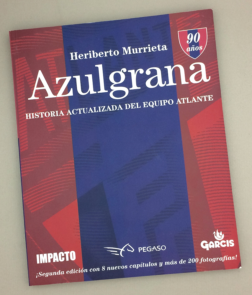 Azulgrana. Historia Actualizada Equipo Atlante