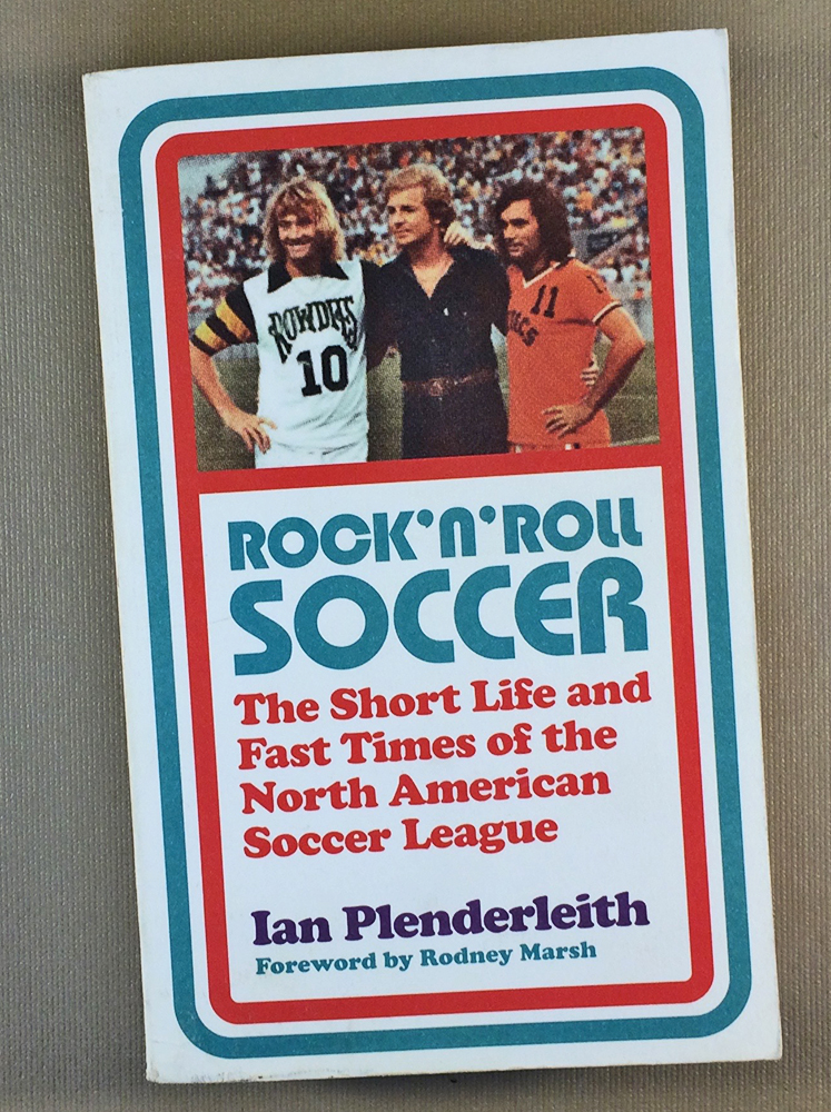 Rock n Roll Soccer by Ian Plenderleith