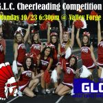 GLC Cheerleading Competition is Monday October 23rd at 6:30pm at Valley Forge HS