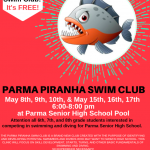 "Parma Sr. High Swimming ""Piranha"" Youth Swim Club for 6th, 7th, 8th graders Join the fun!"