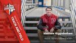 Track and Field Senior Spotlight- Matthew Higginbotham
