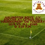 Arlington J.V. Boys' Soccer to play in Citrus Hill Tournament on Tuesday, 12/5, against M.L. King at 3:15 p.m.