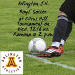 Arlington J.V. Boys' Soccer vs. Ramona at the Citrus Hill Tournament @ 2 p.m. on Wed. 12/6.
