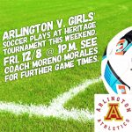 Arlington V. Girls' Soccer to play at 1 p.m. at Heritage Tournament on Friday, 12/8.