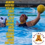 Arlington V. Girls' Water Polo to play @ 3 p.m. in the Redlands Winter Classic on Friday, 12/8, at Redlands East Valley.