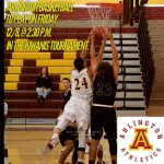 Arlington Varsity Boys' Basketball to play @ 2:30 p.m. in the Riverside Kiwanis Tournament on Friday, 12/8, at Arlington.