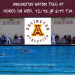 Arlington Girls' Water Polo at Norco, on Wednesday, 12/13.