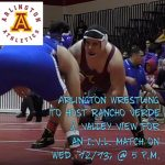 Arlington Wrestling to host Rancho Verde & Valley View on Wednesday, 12/13, @ 5 p.m.