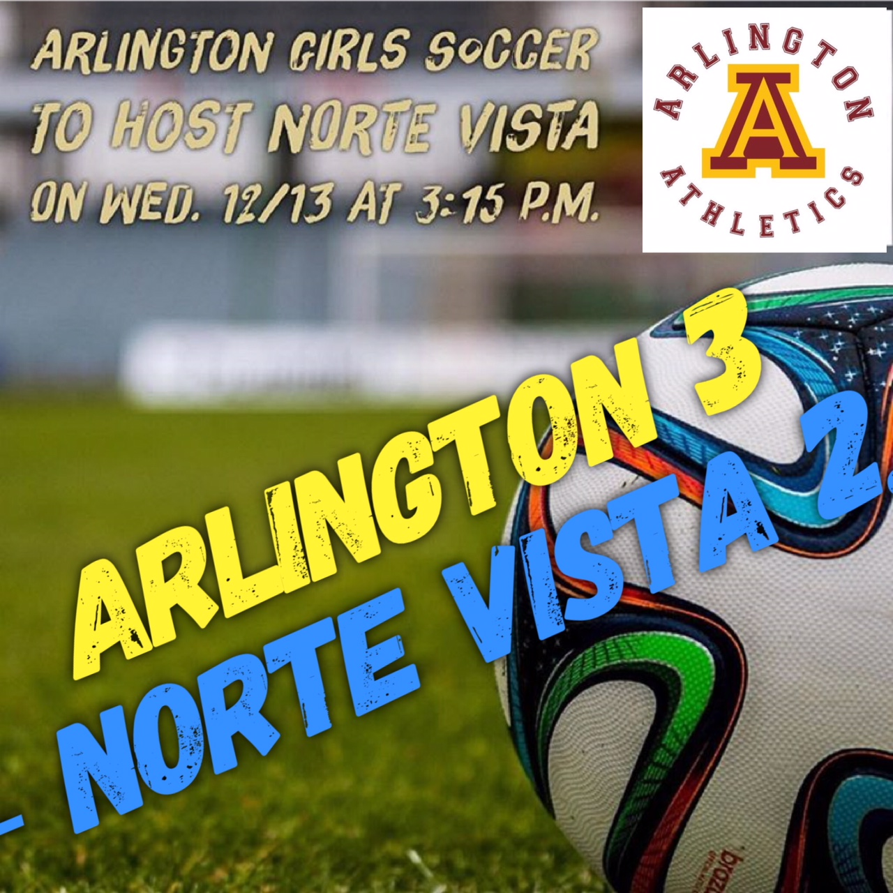 Arlington Girls' Soccer downs Norte Vista, 3-2, on Wednesday, 12/13.
