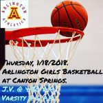 Arlington Girls Basketball travels to Canyon Springs on Thursday, 1/18/2018.