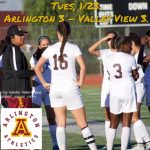 Arlington Girls Soccer tie Valley View 3-3, on Tuesday, 1-23.
