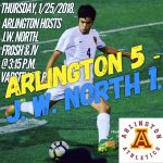 Arlington Boys Soccer 5-1 over J.W. North on Thursday, 1/25/2018.