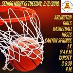 Arlington Girls Basketball Senior Night on Tuesday, 2/6/2018.