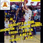 Arlington Boys Basketball travels to Canyon Springs on Tuesday, 2/6/2018.